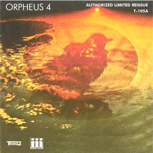 Orpheus 4: Stephen Martin, Bruce Arnold, Elliot Sherman, Howard Hersh, K.P. Burke, Bernard Purdie