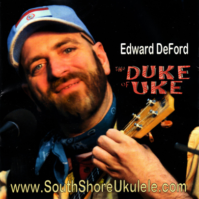 ''The Duke Of Uke'' - Edward DeFord -  CD insert