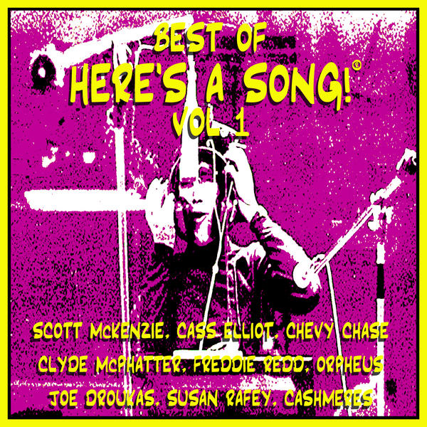 The Best Of Here's A Song! © (You Might Have Missed), Vol. 1