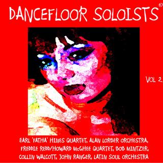 Dancefloor Soloists, Vol. 2