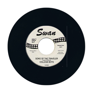 ''Song Of The Traveler'' - the College Boys - Swan S-4166-S, DJ copy