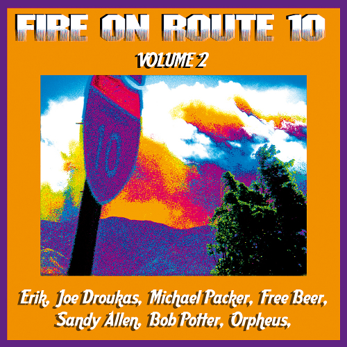 Fire On Route 10, Volume 2