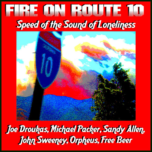 ''Fire On Route 10 (Speed Of The Sound Of Loneliness)'' - IMG-502A, CD insert