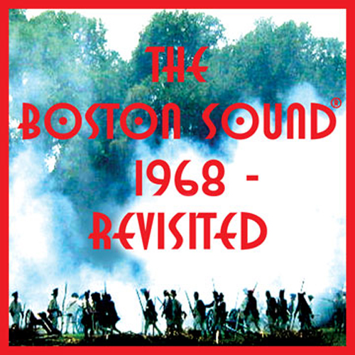 The Boston Sound 1968 - Revisited