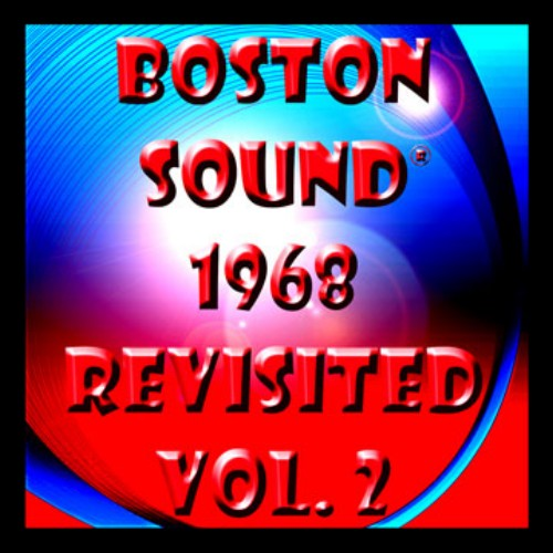 ''The Boston Sound 1968 Revisited Vol. 2'' - IMG-227A, CD insert