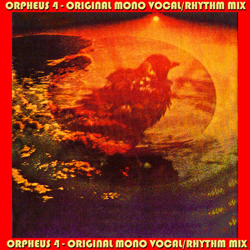 Orpheus 4 - Original Mono Vocal/Rhythm Mixes