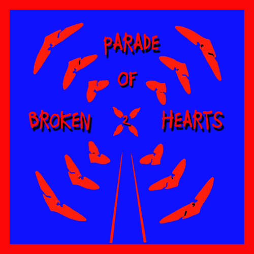 Parade Of Broken Hearts Vol. 2