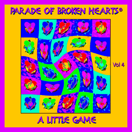 ''Parade Of Broken Hearts Vol. 4: A Little Game'' - IMG-454, CD insert